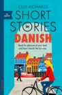 Short Stories in Danish for Beginners : Read for pleasure at your level, expand your vocabulary and learn Danish the fun way! - eBook