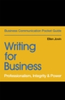 Writing for Business : Professionalism, Integrity & Power - Book