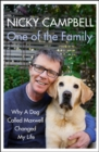 One of the Family : Why A Dog Called Maxwell Changed My Life - The Sunday Times bestseller - Book