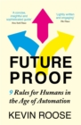 Futureproof : 9 Rules for Humans in the Age of Automation - eBook
