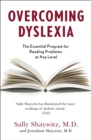 Overcoming Dyslexia : Second Edition, Completely Revised and Updated - Book
