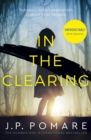 In The Clearing : A gripping psychological thriller - eBook