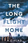 The Long Flight Home : a heart-breaking and uplifting World War 2 love story - Book