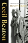 Cecil Beaton : The Authorised Biography - eBook