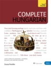 Complete Hungarian : Learn to read, write, speak and understand Hungarian - Book