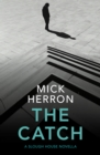 The Catch : A Slough House Novella 2 - eBook
