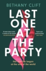Last One at the Party : the most original and unforgettable debut of 2021 - eBook