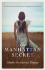 The Manhattan Secret : An absolutely heartbreaking and gripping historical novel - eBook
