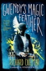 Gwendy's Magic Feather : (The Button Box Series)