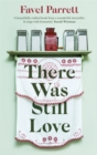 There Was Still Love - Book