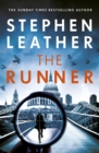 The Runner : The next heart-stopping thriller from bestselling author of the Dan 'Spider' Shepherd series - eBook