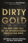 Dirty Gold : The Rise and Fall of an International Smuggling Ring - eBook