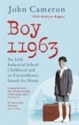 Boy 11963 : An Irish Industrial School Childhood and an Extraordinary Search for Home - eBook
