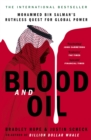 Blood and Oil : Mohammed bin Salman's Ruthless Quest for Global Power: 'The Explosive New Book' - eBook