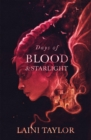 Days of Blood and Starlight : The Sunday Times Bestseller. Daughter of Smoke and Bone Trilogy Book 2 - Book