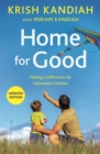 Home for Good : Making a Difference for Vulnerable Children - Book