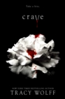 Crave : the addictive paranormal fantasy - with a bite - eBook