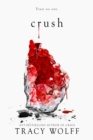 Crush : the stunning New York Times bestselling sequel to Crave - eBook