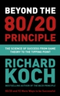 The 80/20 Principle and 92 Other Powerful Laws of Nature : The Science of Success from Game Theory to the Tipping Point - eBook