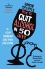 How to Quit Alcohol in 50 Days : Stop Drinking and Find Freedom - eBook