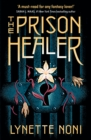 The Prison Healer : a dark, romantic fantasy from Australia's #1 YA author - eBook