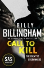 Call to Kill : The first in a brand new high-octane SAS series - Book