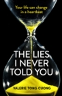 The Lies I Never Told You : A twisty, suspenseful page-turner that will have you on the edge of your seat - eBook