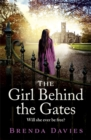 The Girl Behind the Gates : A raw, heart-breaking historical novel based on a true story that will stay with you for ever - Book