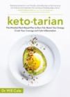 Ketotarian : The (Mostly) Plant-based Plan to Burn Fat, Boost Energy, Crush Cravings and Calm Inflammation - Book