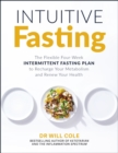 Intuitive Fasting : The New York Times Bestseller - eBook
