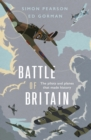 Battle of Britain : The pilots and planes that made history - eBook