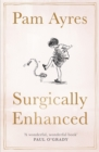 Surgically Enhanced : Gift Edition - Book