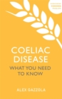 Coeliac Disease : What You Need To Know - Book