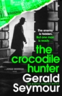 The Crocodile Hunter : The Master Thriller Writer - eBook