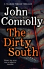 The Dirty South : Witness the becoming of Charlie Parker - eBook