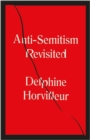 Anti-Semitism Revisited : How the Rabbis Made Sense of Hatred - Book