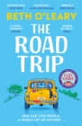 The Road Trip : The heart-warming new novel from the author of The Flatshare and The Switch - eBook