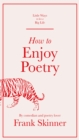 How to Enjoy Poetry - Book