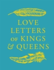 Love Letters of Kings and Queens - eBook