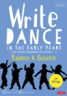 Write Dance in the Early Years : A Pre-Writing Programme for Children 3 to 5 - Book