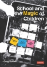 School and the Magic of Children - Book