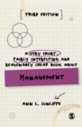 A Very Short, Fairly Interesting and Reasonably Cheap Book about Management - Book