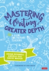 Mastering Writing at Greater Depth : A guide for primary teaching - eBook