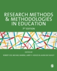 Research Methods and Methodologies in Education - Book