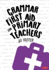 Grammar First Aid for Primary Teachers - Book