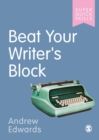 Beat Your Writer's Block - Book