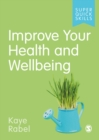 Improve Your Health and Wellbeing - Book