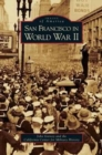 San Francisco in World War II - Book