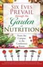 Six Eves Prevail Through the Garden of Nutrition : From the Campus to the Conference Room - eBook