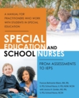 Special Education and School Nurses : From Assessments to Ieps - Book